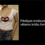 Viltīgas paņēmiens kā krūtis padarīt pilnīgākas, bez ķirurģiskas iejaukšanās 7