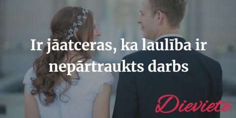 Septiņi veiksmīgas laulības noteikumi. Izlasiet un esiet laimīgi!